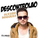 Descontrolao (Radio Edit)/Alvaro Noguera