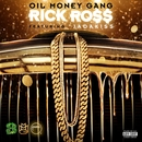 Oil Money Gang (feat. Jadakiss)/Rick Ross