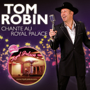 Chante Au Royal Palace, Vol. 1/Tom Robin