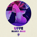 Blues Mile/Uffe