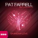 Saving My Love (feat. John Anselm)/Pat Farrell