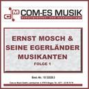 Ernst Mosch & seine Original Egerländer Musikanten, Folge 2/Ernst Mosch & seine Original Egerländer Musikanten