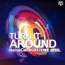 Turn It Around/Marcos Carnaval & Howe Steel