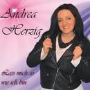 Lass mich so wie ich bin/Andrea Herzig