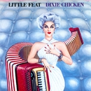 Dixie Chicken/Little Feat
