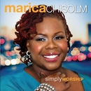 Simply Worship/Marica Chisolm