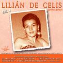 Lilián de Celis, Vol. 1 (1955 - 1960 Remastered)/Lilián de Celis