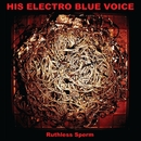 Ruthless Sperm/His Electro Blue Voice