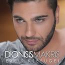 Exeis Ksefugei/Dionisis Makris