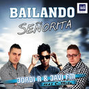 Bailando Señorita (feat. C-Milo)/Jordi R