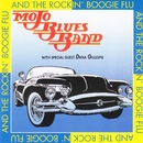 And the Rockin' Boogie Flu/Mojo Blues Band
