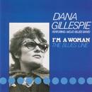 I'm a Woman [The Blues Line] (feat. Mojo Blues Band)/Dana Gillespie