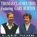 Café Noir (feat. Gary Burton)/Thomas Clausen Trio