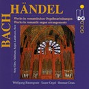 Bach & Handel: Romantic Organ Arrangements/Wolfgang Baumgratz