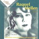Raquel Meller, Vol. 1 (Remastered)/Raquel Meller
