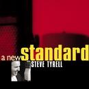 A New Standard/Steve Tyrell