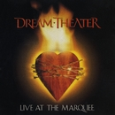 Live At The Marquee/Dream Theater