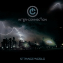 Strange World/Inter-Connection