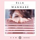 WANNABE/Ella Koon