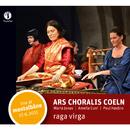 Raga Virga (Live at Montalbâne 17.6.2011)/Ars Choralis Coeln