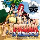 Drunk in Mallorca (Remixes)/Al Walser starring Glamour Girls