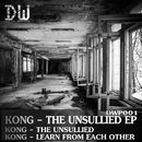 The Unsullied EP/Kong