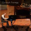 Upani (Konzert Version)/Christoph Pronegg