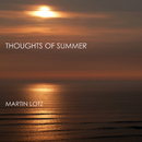 Thoughts of Summer/Martin Lotz