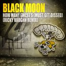 How Many Emcee's (Must Get Dissed) - Ricky Vaughn Remix/Black Moon