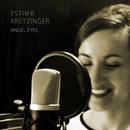 Angel Eyes/Esther Kretzinger