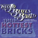 Their Hottest Bricks/Mojo Blues Band