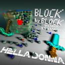 Block by Block (Remix-Edition)/Hella Donna