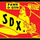 Pawn and Gun/SDX