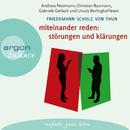 Miteinander reden: Störungen und Klärungen - Die Psychologie der Kommunikation, Teil 1 (Gekürzte Fassung)/Friedemann Schulz von Thun