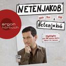 Netenjakob liest, spielt und singt Netenjakob (Ungekürzte Fassung)/Moritz Netenjakob