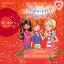 Drei Freundinnen im Wunderland, Folge 6: Elfenfest am Glitzerstrand (Ungekürzte Fassung)/Rosie Banks