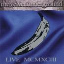 MCMXCIII (Live)/The Velvet Underground