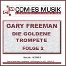 Die Goldene Trompete, Folge 2/Gary Freeman