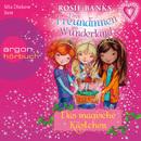 Drei Freundinnen im Wunderland, Folge 1: Das magische Kästchen (Ungekürzte Fassung)/Rosie Banks