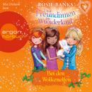 Drei Freundinnen im Wunderland, Folge 3: Bei den Wolkenelfen (Ungekürzte Fassung)/Rosie Banks