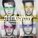 Triggerfinger/donkeyboy