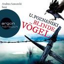Blinde Vögel (Gekürzte Fassung)/Ursula Poznanski