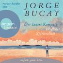 Der innere Kompass - Wege der Spiritualität (Gekürzte Fassung)/Jorge Bucay