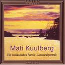 Mati Kuulberg: Ein musikalisches Portraet/Tallina Trio
