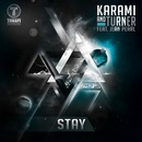 Stay (feat. Jean Pearl)/Karami & Turner