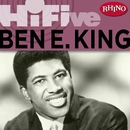Rhino Hi-Five: Ben E. King/ベン E. キング