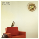 We Could Be Kings/Dave Hause