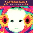 Forever Young/Interactive