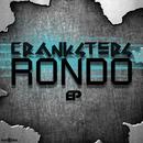 Rondo EP/Cranksters