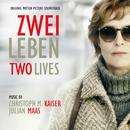 Zwei Leben - Two Lives/Christoph M. Kaiser, Julian Maas